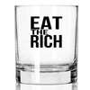 Eat the Rich - Whiskey Glass