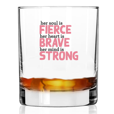 Her Soul is Fierce - Whiskey Glass