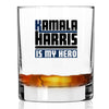 Kamala Harris is my Hero - Whiskey Glass