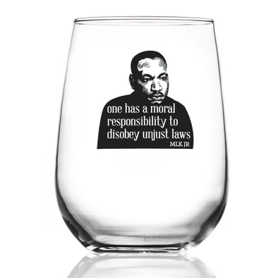 One Has a Moral Responsibility - MLK in Color - Wine Glass