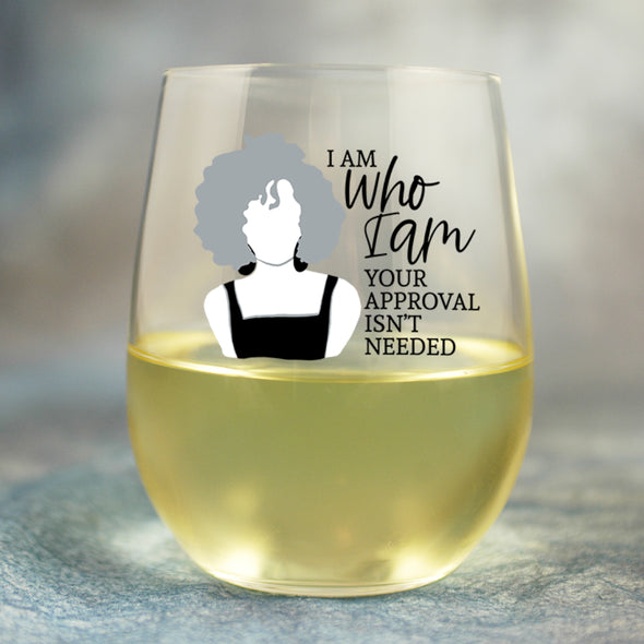 I Am Who I Am - Wine Glass