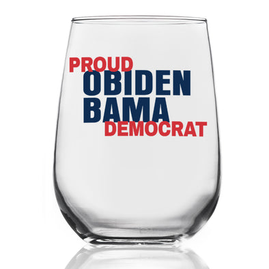Proud Obiden Bama Democrat - Wine Glass