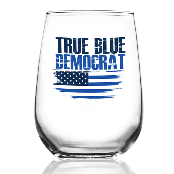 True Blue Democrat - Wine Glass