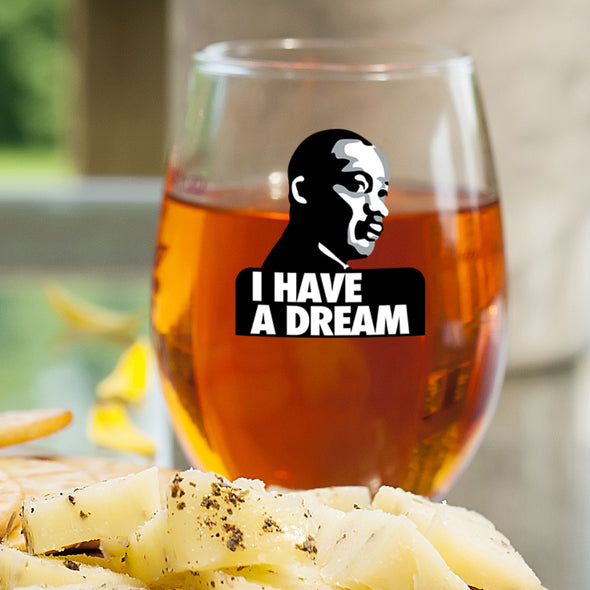 I Have a Dream in Color - Wine Glass