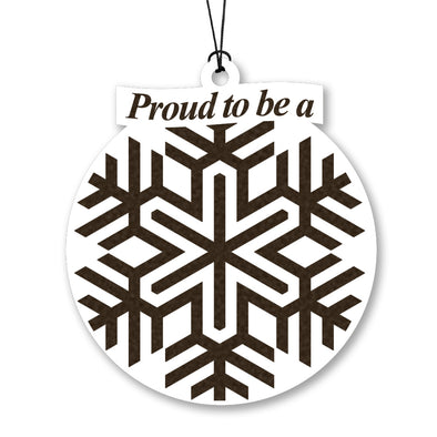 Proud to be a Snowflake Wood Ornament