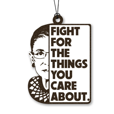 RBG - Fight for the Things You Care About Wood Ornament