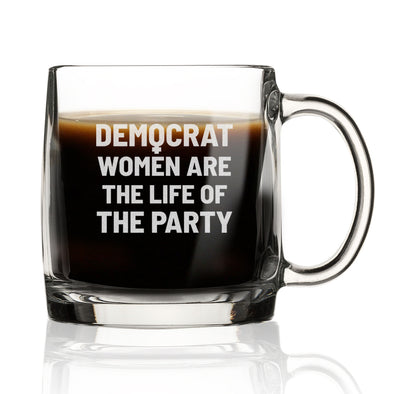 Democrat Women Are the Life of the Party - Nordic Mug