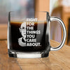 Fight for the Things you Care About - Nordic Mug
