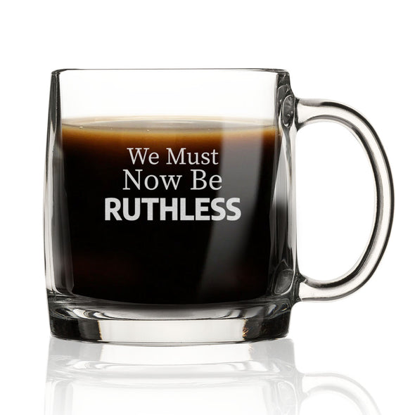 We Must Now be Ruthless - Nordic Mug