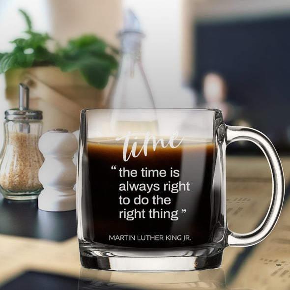 Time is Always Right to do the Right Thing - Nordic Mug