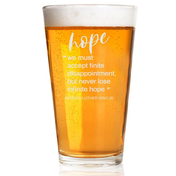 Hope - We must accept finite disappointment - Pint Glass