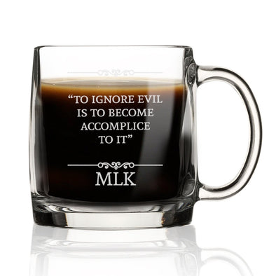 To Ignore Evil is to Become Accomplice - Nordic Mug