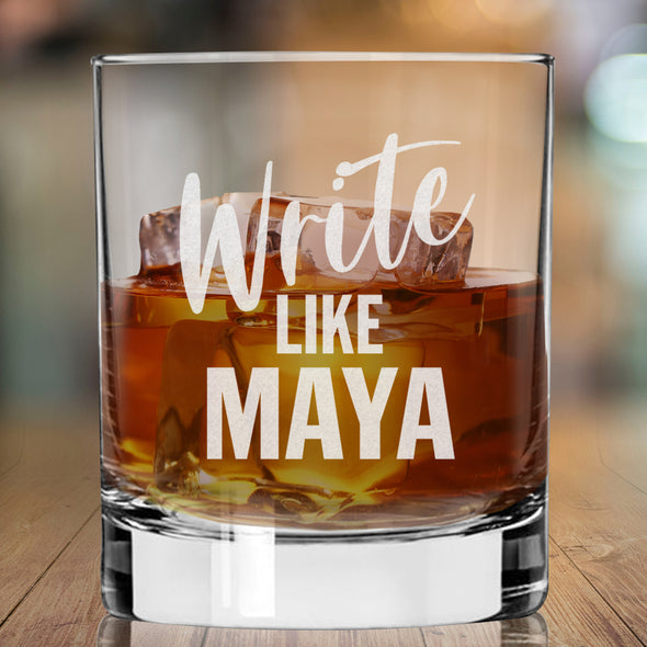 Write Like Maya - Whiskey Glass