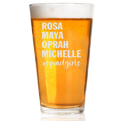 Rosa Maya Oprah Michelle #Squadgirls - Pint Glass
