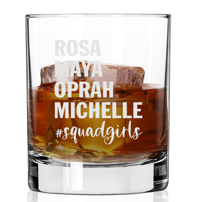 Rosa Maya Oprah Michelle #Squadgirls - Whiskey Glass