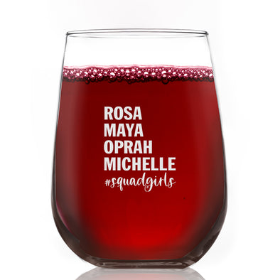 Rosa Maya Oprah Michelle #Squadgirls - Wine Glass