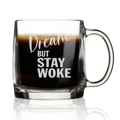 Dream But Stay Woke - Nordic Mug