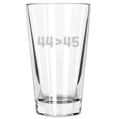 44 > 45 - Pint Glass