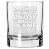 Promise Everything Deliver Nothing Blame Someone Else Trump 2020 - Whiskey Glass