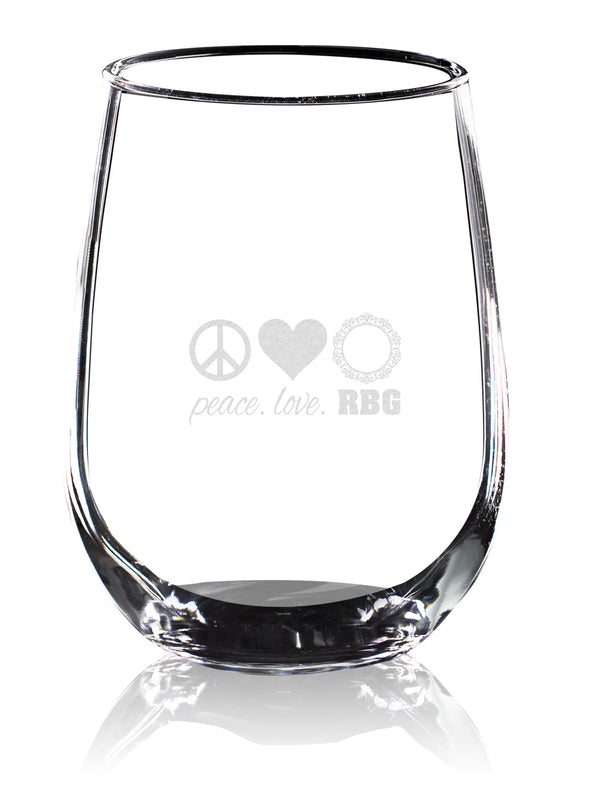 Peace Love RBG - Wine Glass