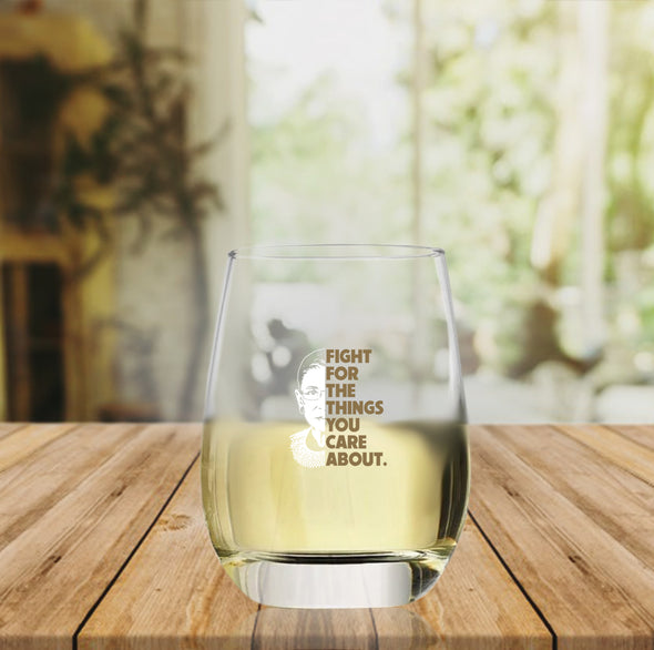 Fight For the Things You Care About in Color - Wine Glass