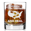 US Come Together and Heal - Whiskey Glass