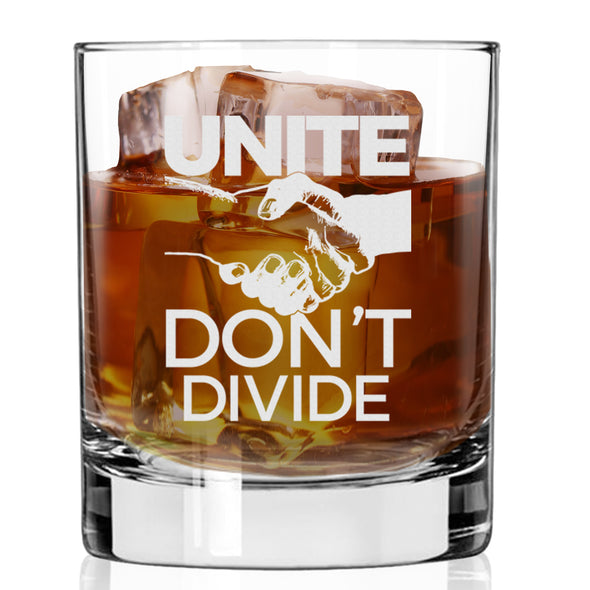 Unite Don't Divide - Whiskey Glass