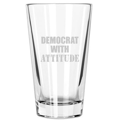 Democrat With Attitude - Pint Glass