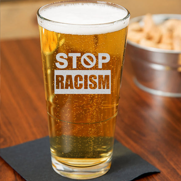 STOP Racism - Pint Glass
