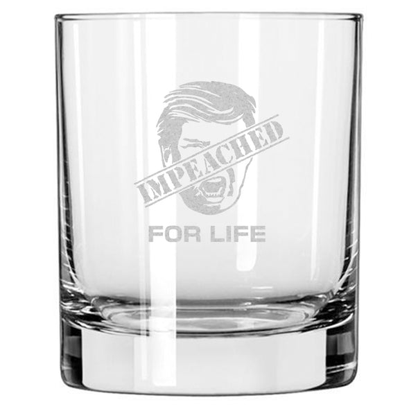 Impeached for Life - Diagonal - Whiskey Glass