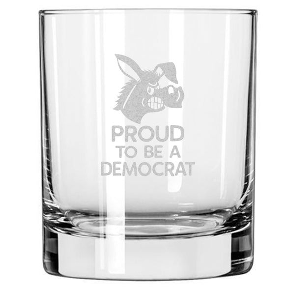 Proud to be a Democrat - Smiling Donkey - Whiskey Glass