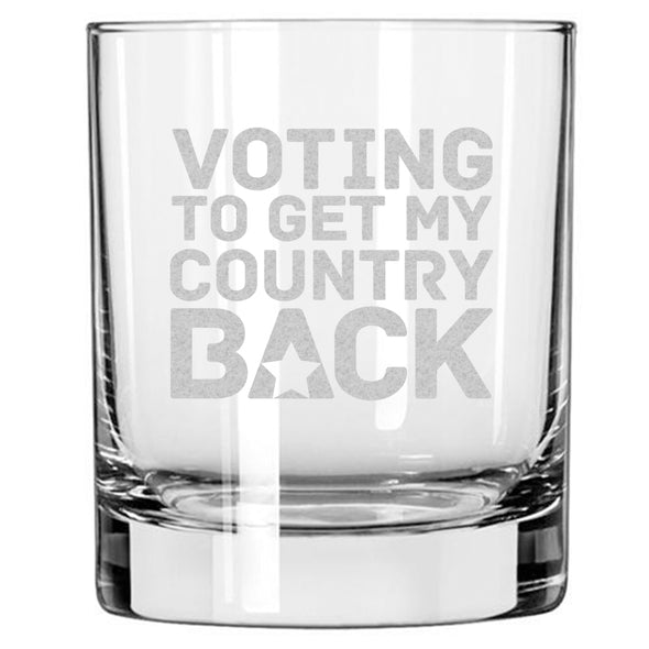 Voting to Get my Country Back - Whiskey Glass