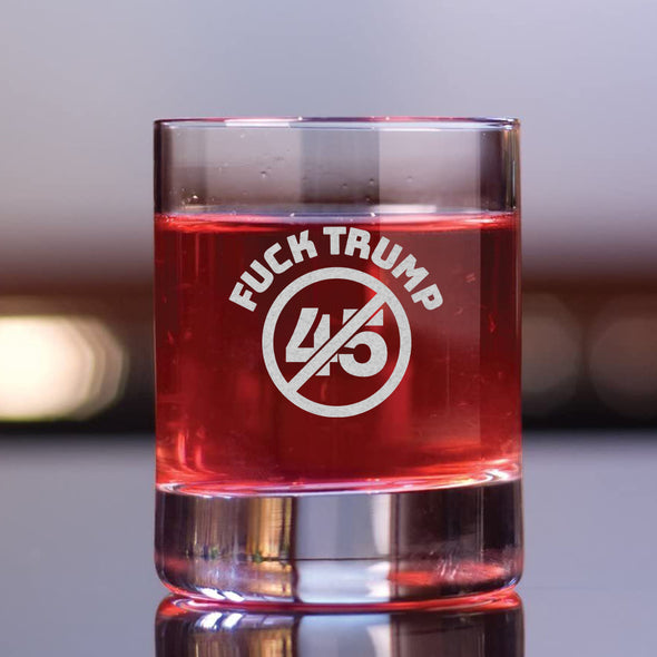 Fuck Trump 45 - Whiskey Glass