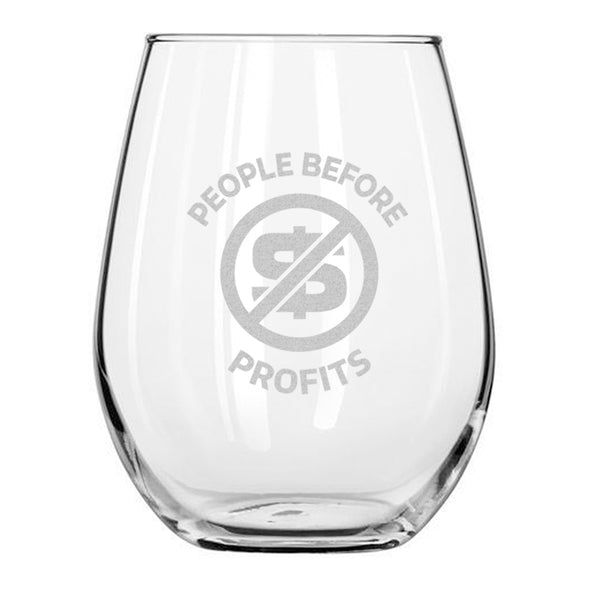 People Before Profits - Wine Glass