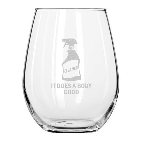 Cleaner - It Does A Body Good - Wine Glass
