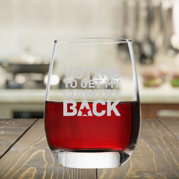 Voting to Get my Country Back - Wine Glass