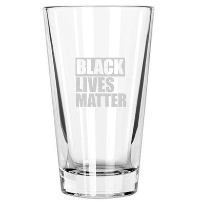 Black Lives Matter - Pint Glass