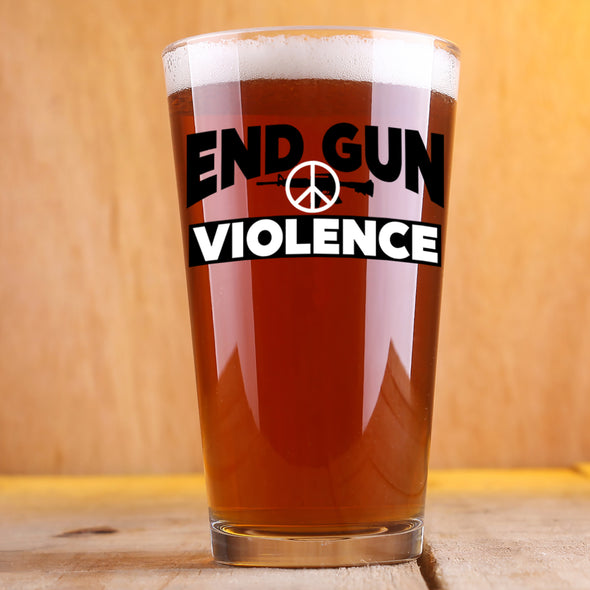 End Gun Violence - Pint Glass