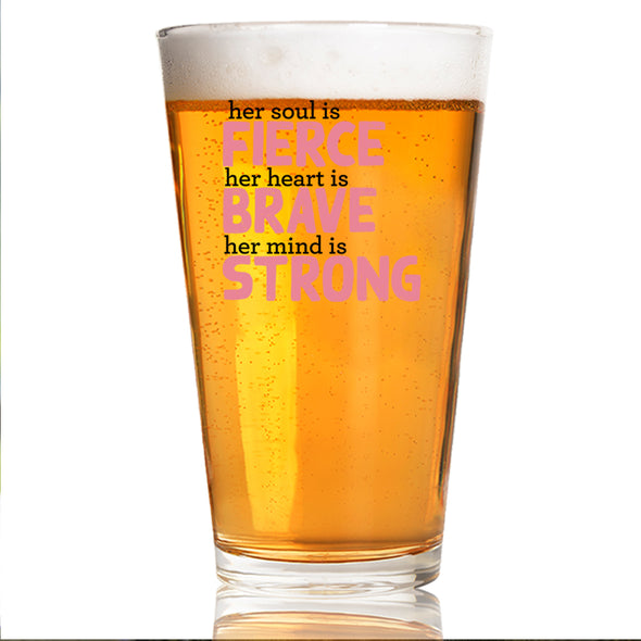 Her Soul is Fierce - Pint Glass
