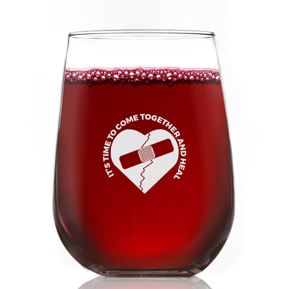 Heart Come Together and Heal - Wine Glass