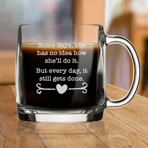 Some Days She has No Idea How She'll Do It - Nordic Mug