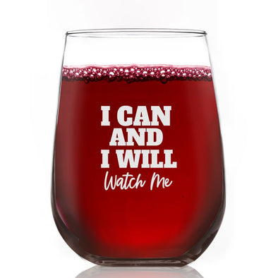 I Can And I Will - Wine Glass