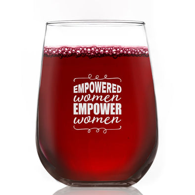 Empowered Women Empower Women - Wine Glass