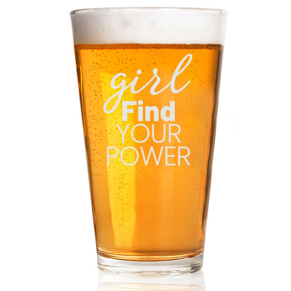 Girl Find Your Power - Pint Glass