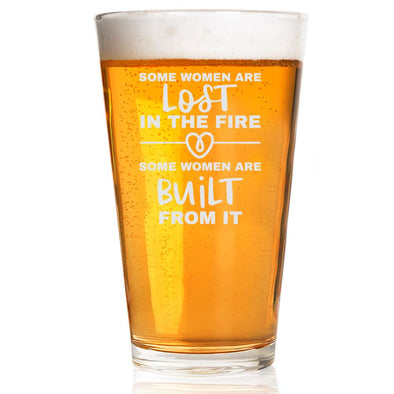 Some Women are Lost in the F… Built From It - Pint Glass