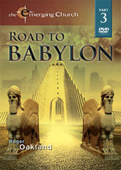 The Emerging Church - Road To Babylon