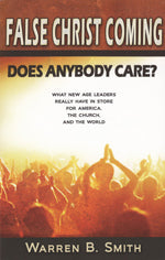 FALSE CHRIST COMING: Does Anybody Care? Book