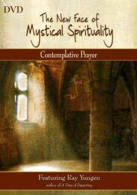The New Face of Mystical Spirituality: Contemplative Prayer