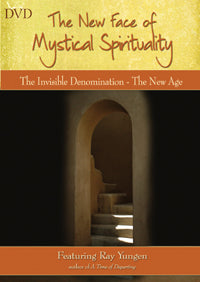 The New Face of Mystical Spirituality - Invisible Denomination, the New Age