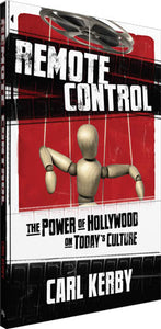 Remote Control: The Power of Hollywood on Today's Culture - Book